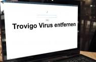 Trovigo Virus entfernen