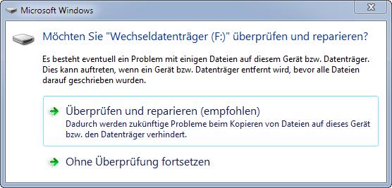 """wechseldatentraeger - Möchten Sie """"Wechseldatenträger (X:)"""" überprüfen und reparieren?"""