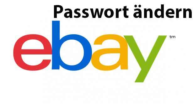 ebay passwort aendern - Wichtig - eBay Passwort ändern - so geht's