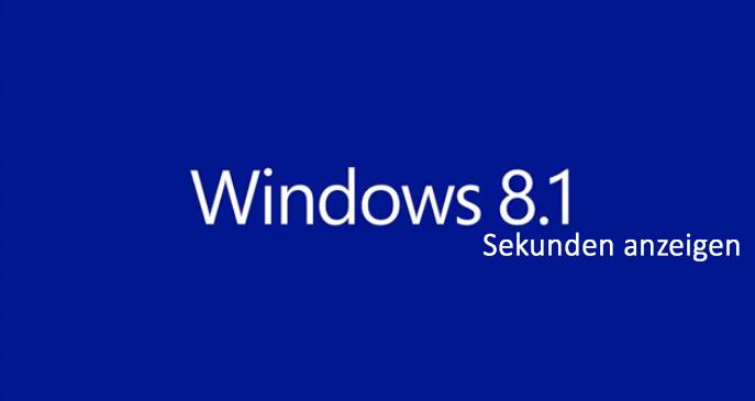 windows-8-1-sekunden-in-der-taskleiste-anzeigen