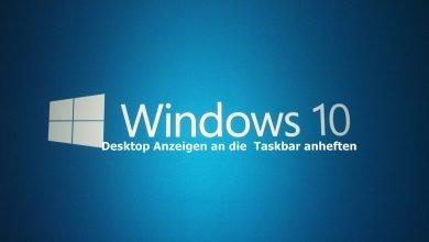 Windows 10 Desktop anzeigen an die Taskbar anheften