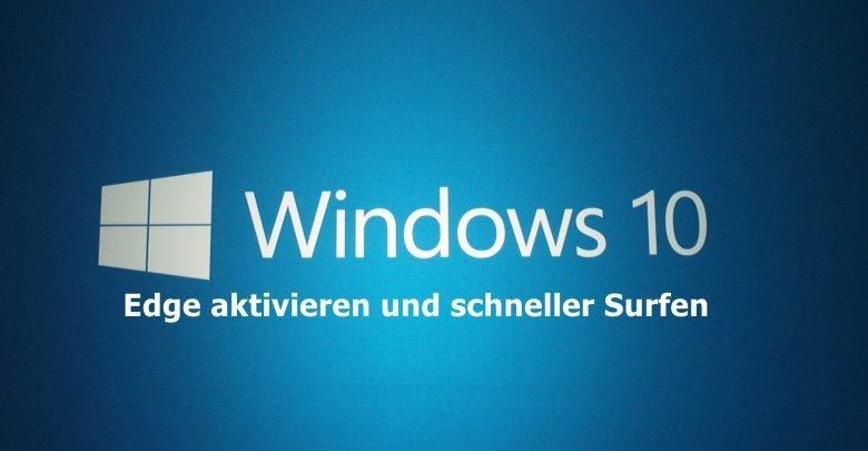 dd9ab6976292d5f4b58fa4fb56a6040d2 780x405 - Windows 10 Edge aktivieren und schneller Surfen