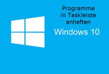 Photo of Programme in Taskleiste anheften unter Windows 10