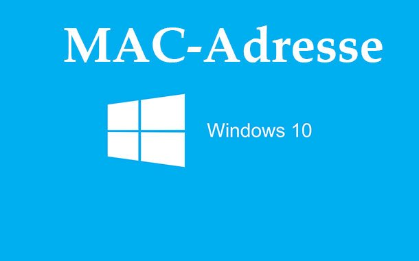 MAC-Adresse herausfinden mit Windows 10
