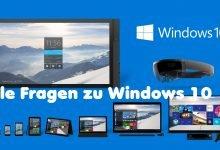 Photo of Alle Fragen zu Windows 10