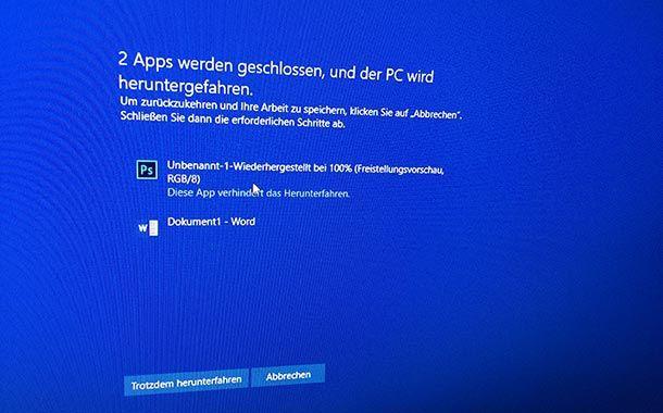 windows 10 soll sofort herunterfahren - Windows 10 soll sofort herunterfahren, ohne nachfrage