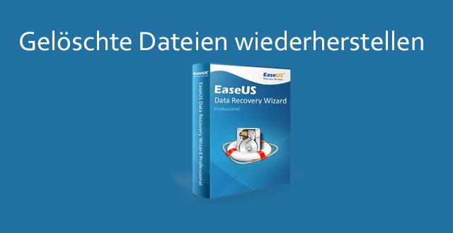 geloeschte dateien wiederherstellen - EaseUS Data Recovery Wizard 10.8 + 5 Lizenzen zu gewinnen
