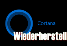 cortana for windows 10 220x150 - Windows 10 Cortana & Windows wiederherstellen