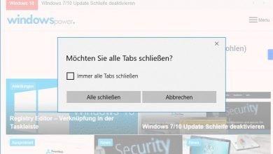 """moechten sie alle tabs schliessen 390x220 - Meldung """"Möchten Sie alle Tabs schließen?"""" bei Edge Browser wieder aktivieren"""