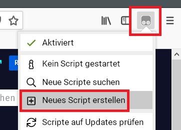 neues script erstellen - Firefox die Tab Erkennung deaktivieren