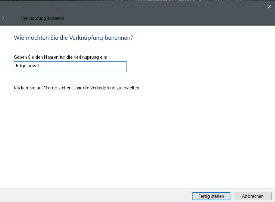 namen eingeben - InPrivate-Modus dauerhaft im Edge Browser nutzen