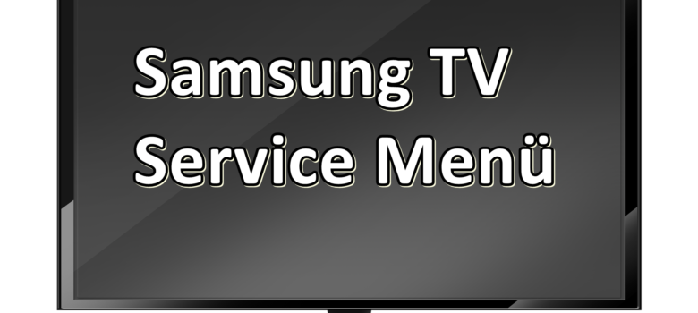 smart tv 3889141 1920 780x405 780x350 - Samsung Service Menü