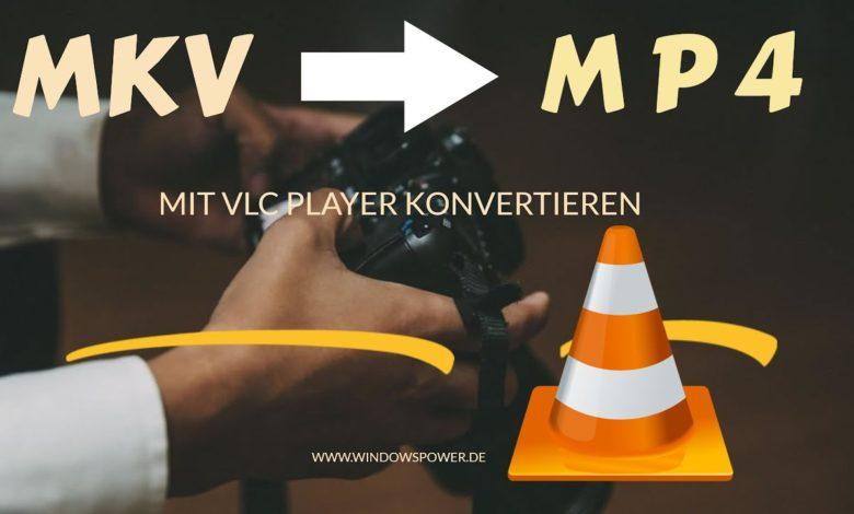 MKV to Mp4 konvertieren mit VLC