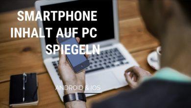 Bild von Smartphone Inhalt auf PC spiegeln kostenlos