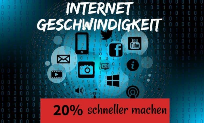 Internet Geschwindigkeit 20 schneller machen