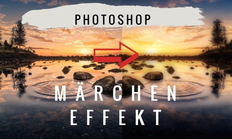 Photoshop Maerchen Effekt Orton Effekt