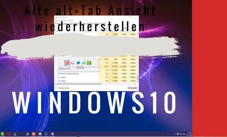 Windows 10 Alte Alt Tab Ansicht wiederherstellen