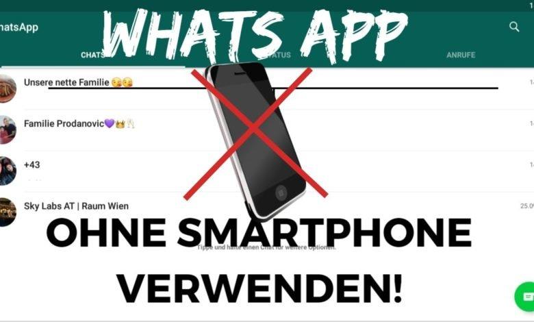 WhatsApp OHNE Smartphone verwenden