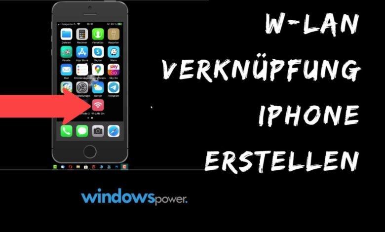 W Lan Verknuepfung iPhone erstellen
