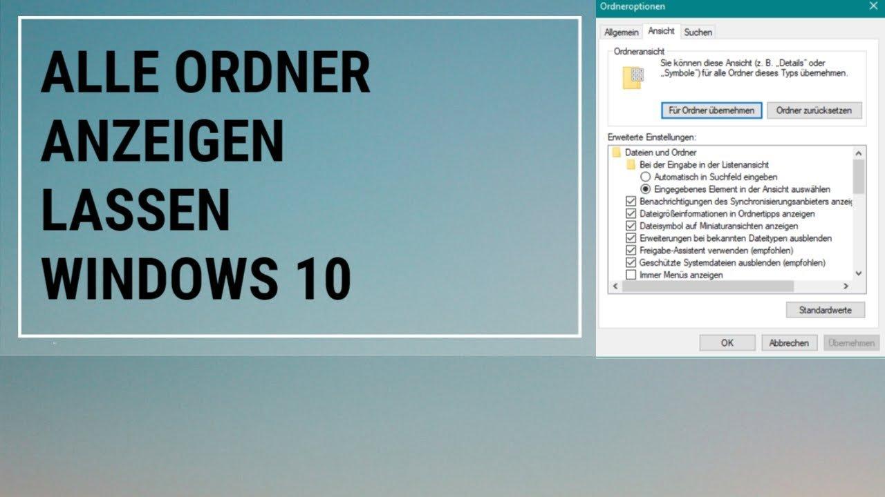 Alle Ordner Anzeigen lassen Windows 10