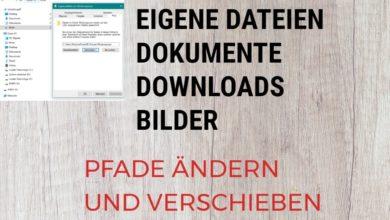 Eigene Dateien Bilder Dokumente und Downloads Pfade aendern und verschieben