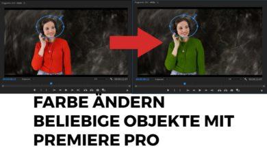 Farbe bei beliebigen Objekten aendern mit Premiere Pro