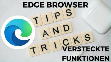 Top Tipps Tricks und versteckte Funktionen fuer den Edge Browser