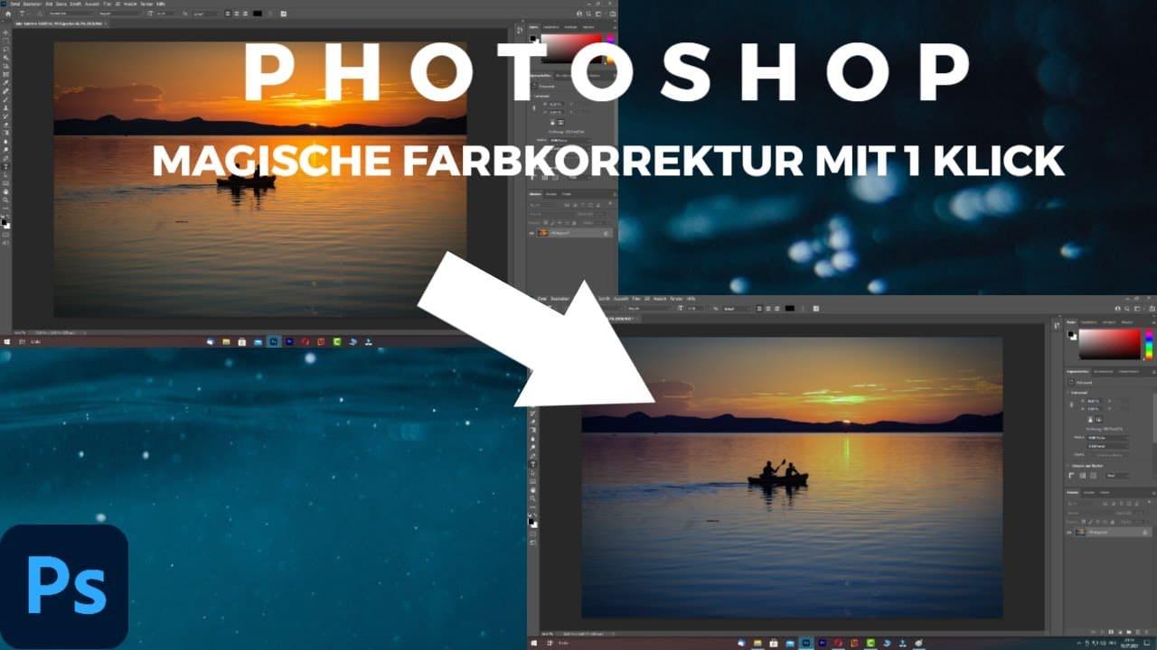 Adobe Photoshop Magische Farbkorrektur mit 1 Klick