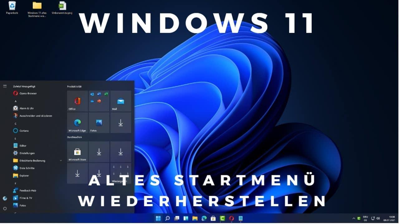 Windows 11 altes Startmenue wiederherstellen