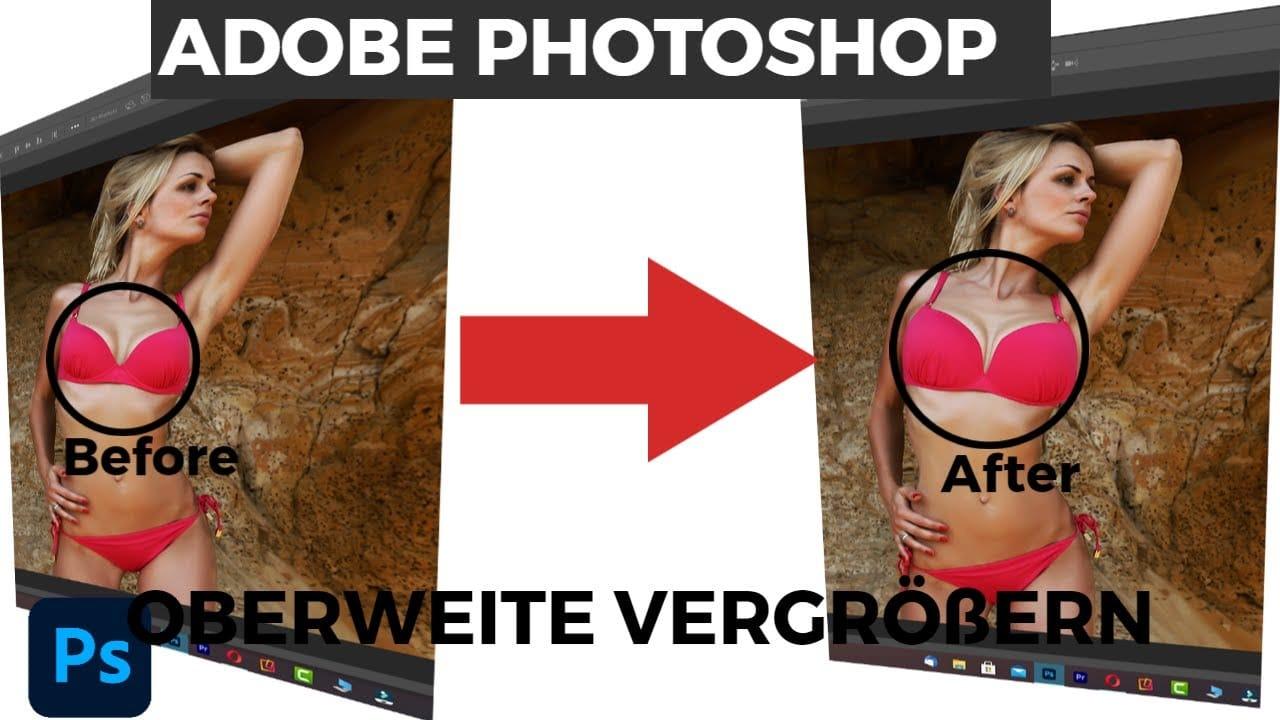 Oberweite vergroessern Adobe Photoshop
