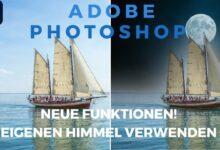 Photoshop neue Funktionen eigenen Himmel verwenden