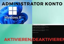 Windows 11 Administrator Konto aktivierendeaktivieren